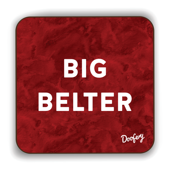 Big Belter Scottish Dialect Coaster Coasters Scotland Scottish Scots Gift Ideas Souvenir Present Highland Tartan Personalised Patter Banter Slogan Pure Premium Dialect Glasgow Edinburgh Doofery