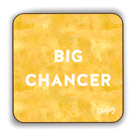 Big Chancer Scottish Dialect Coaster Coasters Scotland Scottish Scots Gift Ideas Souvenir Present Highland Tartan Personalised Patter Banter Slogan Pure Premium Dialect Glasgow Edinburgh Doofery