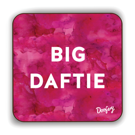 Big Daftie Scottish Dialect Coaster Coasters Scotland Scottish Scots Gift Ideas Souvenir Present Highland Tartan Personalised Patter Banter Slogan Pure Premium Dialect Glasgow Edinburgh Doofery