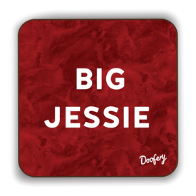 Big Jessie Scottish Dialect Coaster Coasters Scotland Scottish Scots Gift Ideas Souvenir Present Highland Tartan Personalised Patter Banter Slogan Pure Premium Dialect Glasgow Edinburgh Doofery