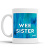 Wee Sister Scottish Dialect Mug Mugs Scotland Scottish Scots Gift Ideas Souvenir Present Highland Tartan Personalised Patter Banter Slogan Pure Premium Dialect Glasgow Edinburgh Doofery