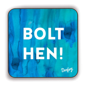 Bolt Hen Scottish Dialect Coaster Coasters Scotland Scottish Scots Gift Ideas Souvenir Present Highland Tartan Personalised Patter Banter Slogan Pure Premium Dialect Glasgow Edinburgh Doofery