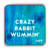 Crazy Rabbit Wummin' Scottish Dialect Coaster Coasters Scotland Scottish Scots Gift Ideas Souvenir Present Highland Tartan Personalised Patter Banter Slogan Pure Premium Dialect Glasgow Edinburgh Doofery