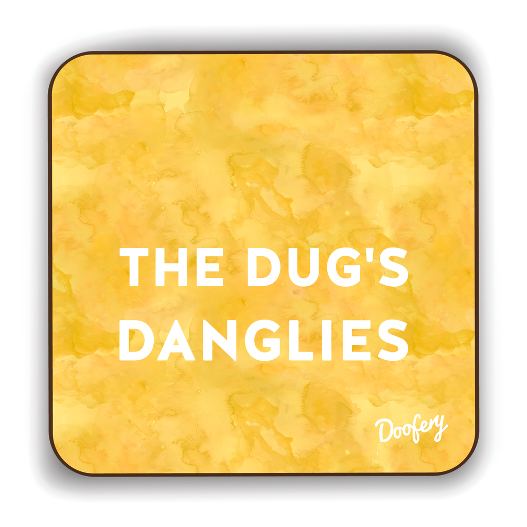 The Dugs Danglies Scottish Dialect Coaster Coasters Scotland Scottish Scots Gift Ideas Souvenir Present Highland Tartan Personalised Patter Banter Slogan Pure Premium Dialect Glasgow Edinburgh Doofery