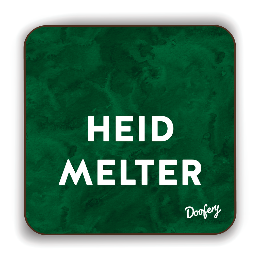 Heid Melter Scottish Dialect Coaster Coasters Scotland Scottish Scots Gift Ideas Souvenir Present Highland Tartan Personalised Patter Banter Slogan Pure Premium Dialect Glasgow Edinburgh Doofery