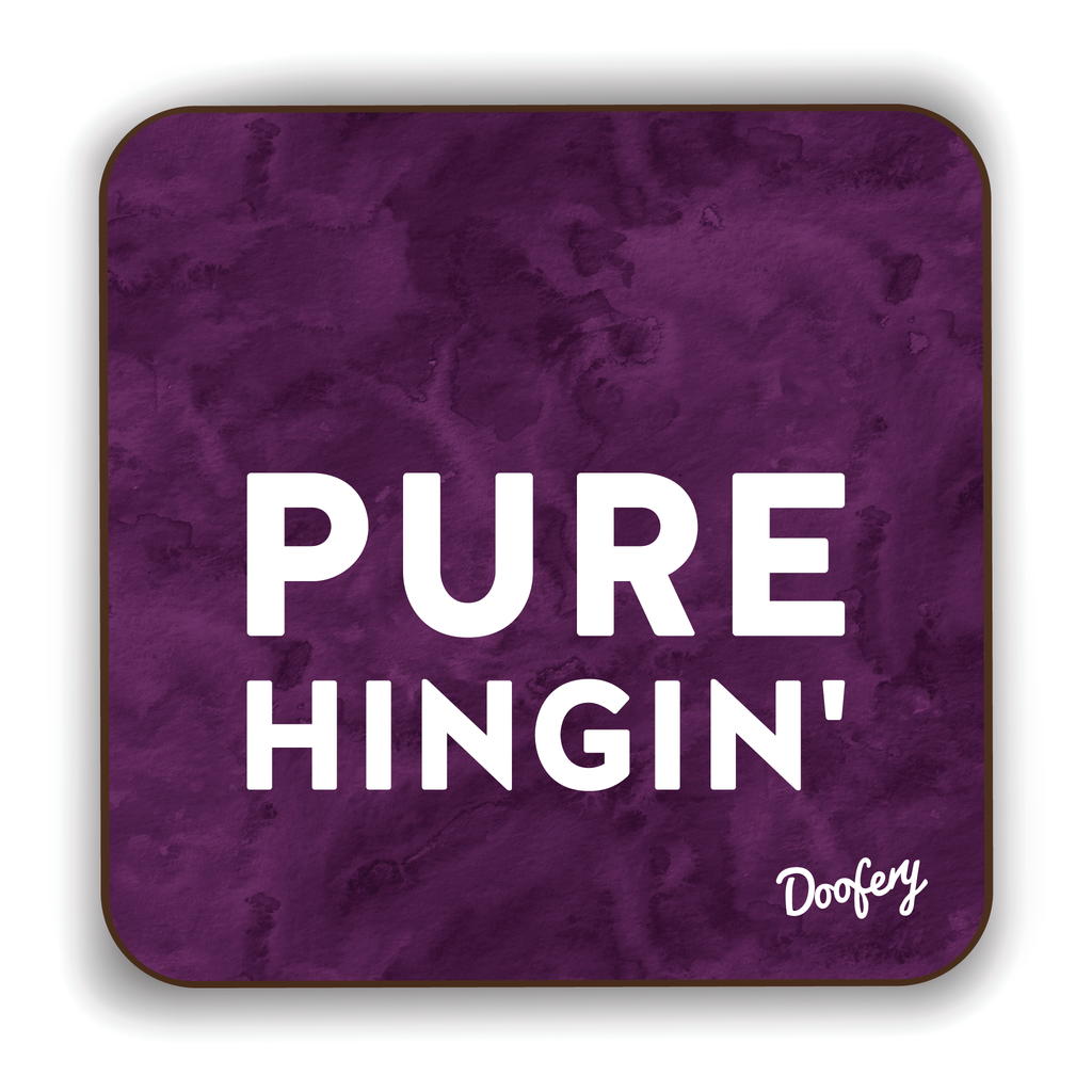 Pure Hingin' Scottish Dialect Coaster Coasters Scotland Scottish Scots Gift Ideas Souvenir Present Highland Tartan Personalised Patter Banter Slogan Pure Premium Dialect Glasgow Edinburgh Doofery