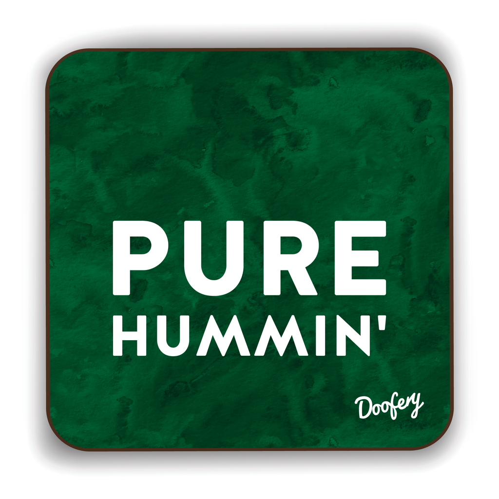 Pure Hummin' Scottish Dialect Coaster Coasters Scotland Scottish Scots Gift Ideas Souvenir Present Highland Tartan Personalised Patter Banter Slogan Pure Premium Dialect Glasgow Edinburgh Doofery