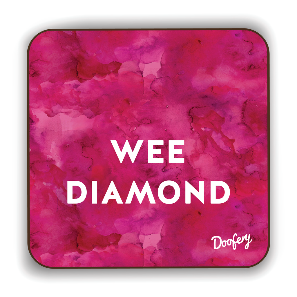 Wee Diamond Scottish Dialect Coaster Coasters Scotland Scottish Scots Gift Ideas Souvenir Present Highland Tartan Personalised Patter Banter Slogan Pure Premium Dialect Glasgow Edinburgh Doofery