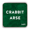 Crabbit Arse Scottish Dialect Coaster Coasters Scotland Scottish Scots Gift Ideas Souvenir Present Highland Tartan Personalised Patter Banter Slogan Pure Premium Dialect Glasgow Edinburgh Doofery