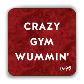 Crazy Gym Wummin' Scottish Dialect Coaster Coasters Scotland Scottish Scots Gift Ideas Souvenir Present Highland Tartan Personalised Patter Banter Slogan Pure Premium Dialect Glasgow Edinburgh Doofery
