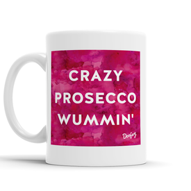 Crazy Prosecco Wummin' Scottish Dialect Mug Mugs Scotland Scottish Scots Gift Ideas Souvenir Present Highland Tartan Personalised Patter Banter Slogan Pure Premium Dialect Glasgow Edinburgh Doofery