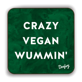 Crazy Vegan Wummin' Scottish Dialect Coaster Coasters Scotland Scottish Scots Gift Ideas Souvenir Present Highland Tartan Personalised Patter Banter Slogan Pure Premium Dialect Glasgow Edinburgh Doofery