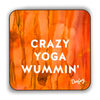 Crazy Yoga Wummin' Scottish Dialect Coaster Coasters Scotland Scottish Scots Gift Ideas Souvenir Present Highland Tartan Personalised Patter Banter Slogan Pure Premium Dialect Glasgow Edinburgh Doofery
