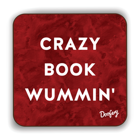 Crazy Book Wummin' Scottish Dialect Coaster Coasters Scotland Scottish Scots Gift Ideas Souvenir Present Highland Tartan Personalised Patter Banter Slogan Pure Premium Dialect Glasgow Edinburgh Doofery