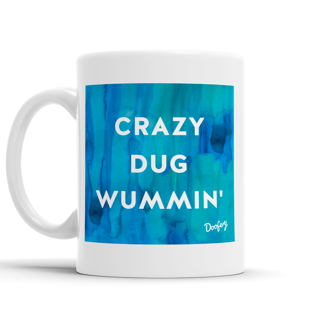 Crazy Dug Wummin' Scottish Dialect Mug Mugs Scotland Scottish Scots Gift Ideas Souvenir Present Highland Tartan Personalised Patter Banter Slogan Pure Premium Dialect Glasgow Edinburgh Doofery