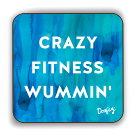 Crazy Fitness Wummin' Scottish Dialect Coaster Coasters Scotland Scottish Scots Gift Ideas Souvenir Present Highland Tartan Personalised Patter Banter Slogan Pure Premium Dialect Glasgow Edinburgh Doofery