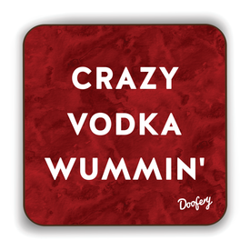 Crazy Vodka Wummin' Scottish Dialect Coaster Coasters Scotland Scottish Scots Gift Ideas Souvenir Present Highland Tartan Personalised Patter Banter Slogan Pure Premium Dialect Glasgow Edinburgh Doofery