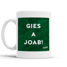 Gies a Joab Scottish Dialect Mug Mugs Scotland Scottish Scots Gift Ideas Souvenir Present Highland Tartan Personalised Patter Banter Slogan Pure Premium Dialect Glasgow Edinburgh Doofery