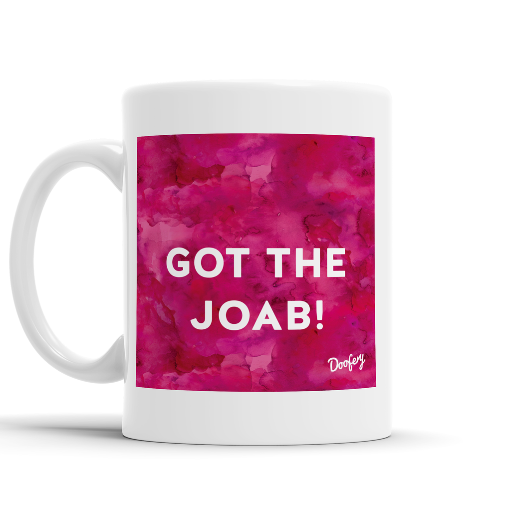 Got The Joab Scottish Dialect Mug Mugs Scotland Scottish Scots Gift Ideas Souvenir Present Highland Tartan Personalised Patter Banter Slogan Pure Premium Dialect Glasgow Edinburgh Doofery