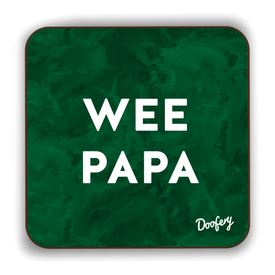 Wee Papa Scottish Dialect Coaster Coasters Scotland Scottish Scots Gift Ideas Souvenir Present Highland Tartan Personalised Patter Banter Slogan Pure Premium Dialect Glasgow Edinburgh Doofery