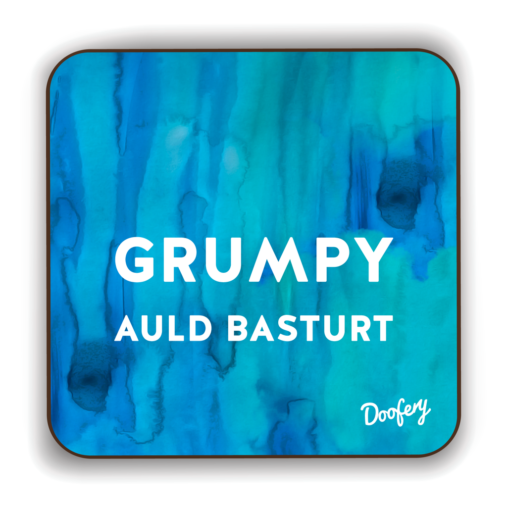 Grumpy Auld Basturt Scottish Dialect Coaster Coasters Scotland Scottish Scots Gift Ideas Souvenir Present Highland Tartan Personalised Patter Banter Slogan Pure Premium Dialect Glasgow Edinburgh Doofery