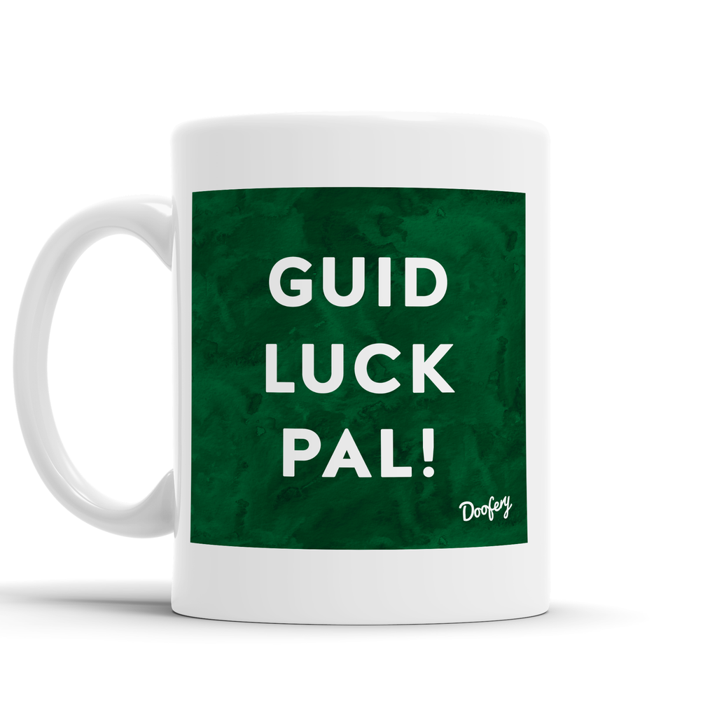 Guid Luck Pal Scottish Dialect Mug Mugs Scotland Scottish Scots Gift Ideas Souvenir Present Highland Tartan Personalised Patter Banter Slogan Pure Premium Dialect Glasgow Edinburgh Doofery