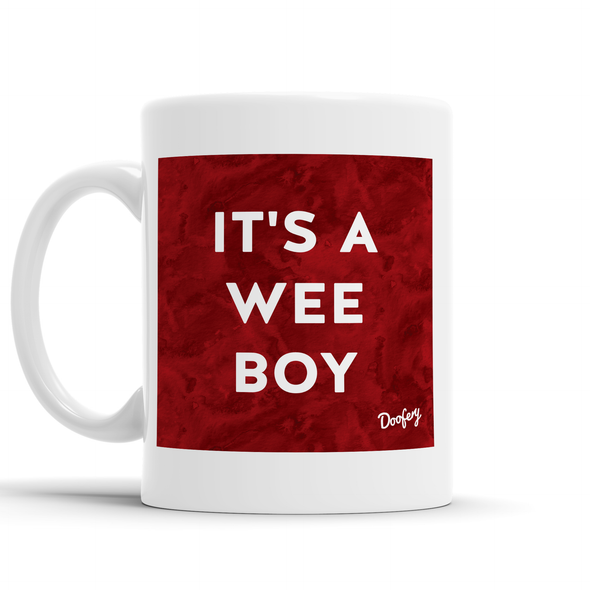 It's a Wee Boy Scottish Dialect Mug Mugs Scotland Scottish Scots Gift Ideas Souvenir Present Highland Tartan Personalised Patter Banter Slogan Pure Premium Dialect Glasgow Edinburgh Doofery
