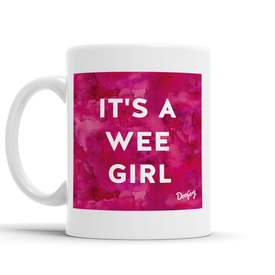 It's a Wee Girl Scottish Dialect Mug Mugs Scotland Scottish Scots Gift Ideas Souvenir Present Highland Tartan Personalised Patter Banter Slogan Pure Premium Dialect Glasgow Edinburgh Doofery