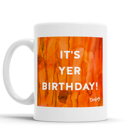 It's Yer Birthday Scottish Dialect Mug Mugs Scotland Scottish Scots Gift Ideas Souvenir Present Highland Tartan Personalised Patter Banter Slogan Pure Premium Dialect Glasgow Edinburgh Doofery