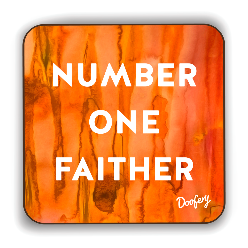 Number One Faither Scottish Dialect Coaster Coasters Scotland Scottish Scots Gift Ideas Souvenir Present Highland Tartan Personalised Patter Banter Slogan Pure Premium Dialect Glasgow Edinburgh Doofery