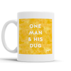 One Man and his Dug Scottish Dialect Mug Mugs Scotland Scottish Scots Gift Ideas Souvenir Present Highland Tartan Personalised Patter Banter Slogan Pure Premium Dialect Glasgow Edinburgh Doofery