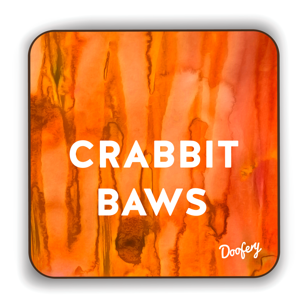 Crabbit Baws Scottish Dialect Coaster Coasters Scotland Scottish Scots Gift Ideas Souvenir Present Highland Tartan Personalised Patter Banter Slogan Pure Premium Dialect Glasgow Edinburgh Doofery