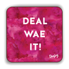 Deal wae it Scottish Dialect Coaster Coasters Scotland Scottish Scots Gift Ideas Souvenir Present Highland Tartan Personalised Patter Banter Slogan Pure Premium Dialect Glasgow Edinburgh Doofery