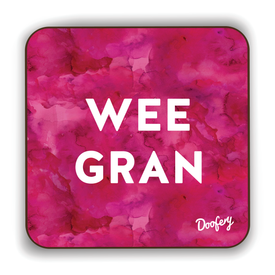Wee Gran Scottish Dialect Coaster Coasters Scotland Scottish Scots Gift Ideas Souvenir Present Highland Tartan Personalised Patter Banter Slogan Pure Premium Dialect Glasgow Edinburgh Doofery