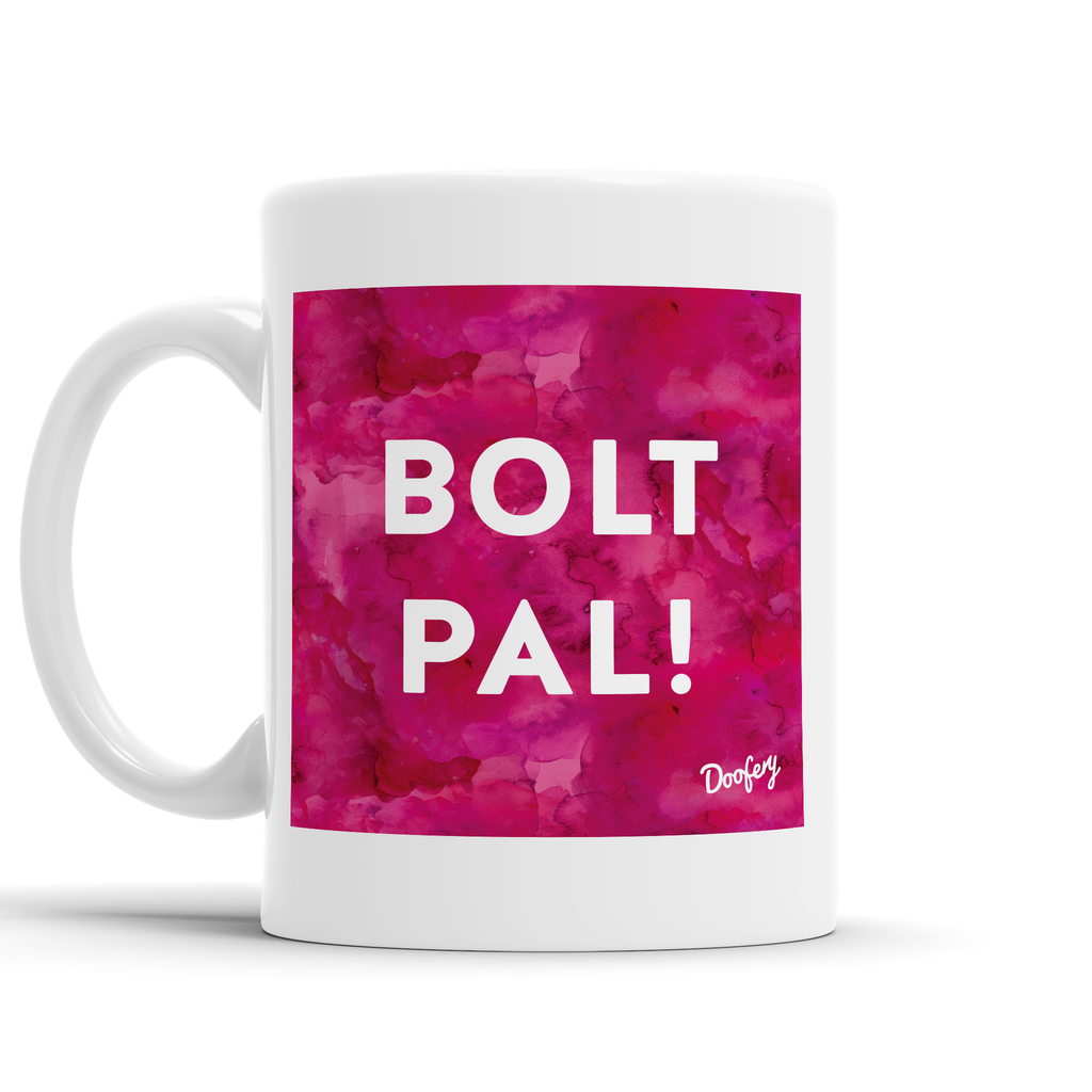 Bolt Pal Scottish Dialect Mug Mugs Scotland Scottish Scots Gift Ideas Souvenir Present Highland Tartan Personalised Patter Banter Slogan Pure Premium Dialect Glasgow Edinburgh Doofery