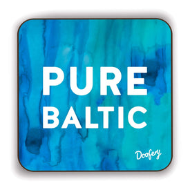 Pure Baltic Scottish Dialect Coaster Coasters Scotland Scottish Scots Gift Ideas Souvenir Present Highland Tartan Personalised Patter Banter Slogan Pure Premium Dialect Glasgow Edinburgh Doofery