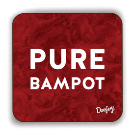 Pure Bampot Scottish Dialect Coaster Coasters Scotland Scottish Scots Gift Ideas Souvenir Present Highland Tartan Personalised Patter Banter Slogan Pure Premium Dialect Glasgow Edinburgh Doofery