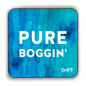 Pure Boggin' Scottish Dialect Coaster Coasters Scotland Scottish Scots Gift Ideas Souvenir Present Highland Tartan Personalised Patter Banter Slogan Pure Premium Dialect Glasgow Edinburgh Doofery