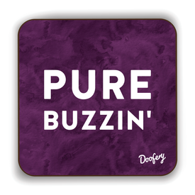 Pure Buzzin' Scottish Dialect Coaster Coasters Scotland Scottish Scots Gift Ideas Souvenir Present Highland Tartan Personalised Patter Banter Slogan Pure Premium Dialect Glasgow Edinburgh Doofery
