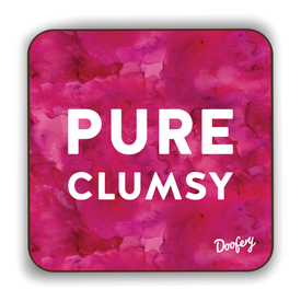 Pure Clumsy Scottish Dialect Coaster Coasters Scotland Scottish Scots Gift Ideas Souvenir Present Highland Tartan Personalised Patter Banter Slogan Pure Premium Dialect Glasgow Edinburgh Doofery