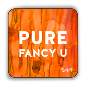 Pure Fancy U Scottish Dialect Coaster Coasters Scotland Scottish Scots Gift Ideas Souvenir Present Highland Tartan Personalised Patter Banter Slogan Pure Premium Dialect Glasgow Edinburgh Doofery
