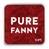 Pure Fanny Scottish Dialect Coaster Coasters Scotland Scottish Scots Gift Ideas Souvenir Present Highland Tartan Personalised Patter Banter Slogan Pure Premium Dialect Glasgow Edinburgh Doofery