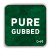 Pure Gubbed Scottish Dialect Coaster Coasters Scotland Scottish Scots Gift Ideas Souvenir Present Highland Tartan Personalised Patter Banter Slogan Pure Premium Dialect Glasgow Edinburgh Doofery