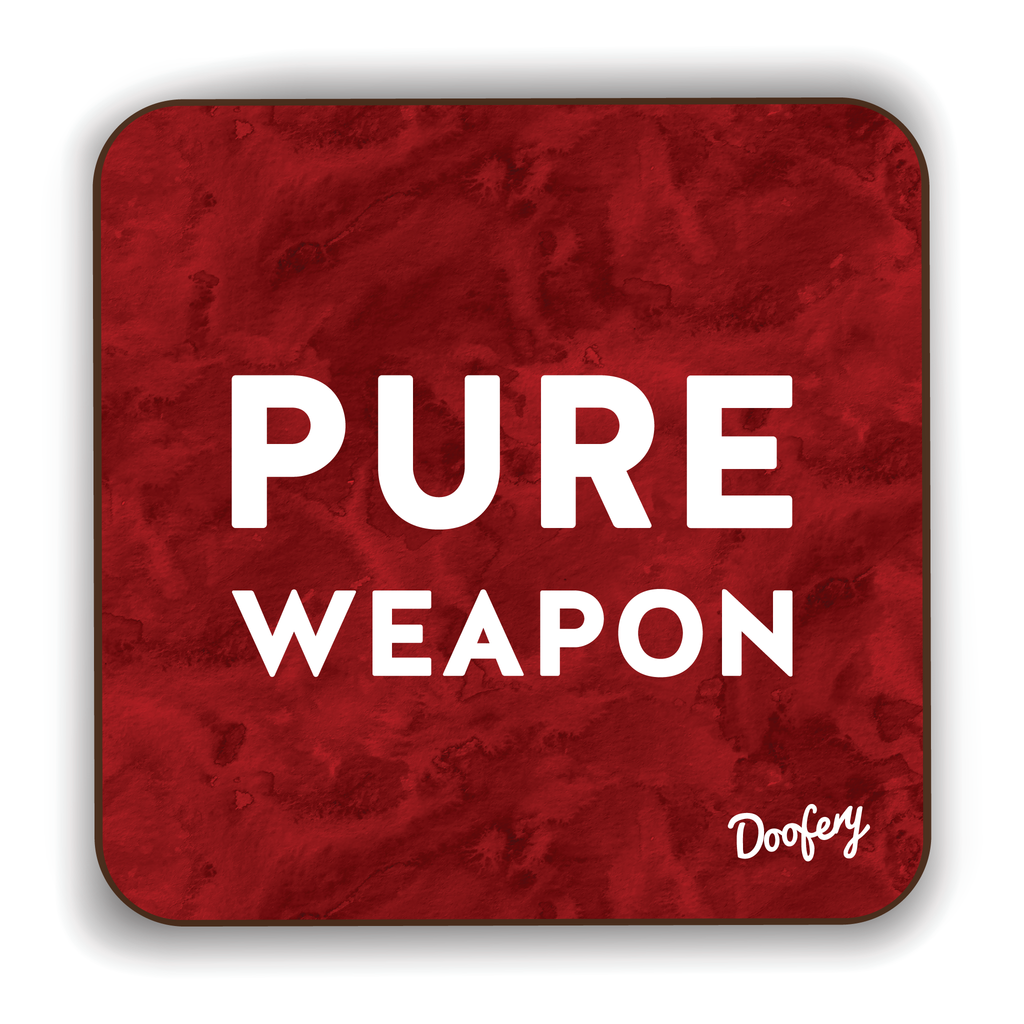 Pure Weapon Scottish Dialect Coaster Coasters Scotland Scottish Scots Gift Ideas Souvenir Present Highland Tartan Personalised Patter Banter Slogan Pure Premium Dialect Glasgow Edinburgh Doofery