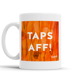 Taps Aff Scottish Dialect Mug Mugs Scotland Scottish Scots Gift Ideas Souvenir Present Highland Tartan Personalised Patter Banter Slogan Pure Premium Dialect Glasgow Edinburgh Doofery