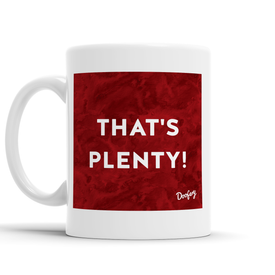 That's Plenty Scottish Dialect Mug Mugs Scotland Scottish Scots Gift Ideas Souvenir Present Highland Tartan Personalised Patter Banter Slogan Pure Premium Dialect Glasgow Edinburgh Doofery