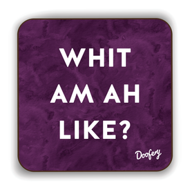 Whit am ah Like Scottish Dialect Coaster Coasters Scotland Scottish Scots Gift Ideas Souvenir Present Highland Tartan Personalised Patter Banter Slogan Pure Premium Dialect Glasgow Edinburgh Doofery