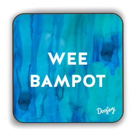 Wee Bampot Scottish Dialect Coaster Coasters Scotland Scottish Scots Gift Ideas Souvenir Present Highland Tartan Personalised Patter Banter Slogan Pure Premium Dialect Glasgow Edinburgh Doofery