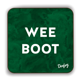 Wee Boot Scottish Dialect Coaster Coasters Scotland Scottish Scots Gift Ideas Souvenir Present Highland Tartan Personalised Patter Banter Slogan Pure Premium Dialect Glasgow Edinburgh Doofery