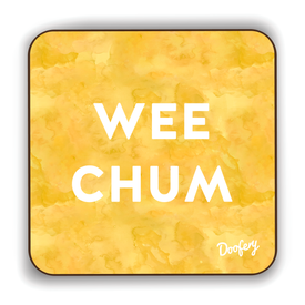 Wee Chum Scottish Dialect Coaster Coasters Scotland Scottish Scots Gift Ideas Souvenir Present Highland Tartan Personalised Patter Banter Slogan Pure Premium Dialect Glasgow Edinburgh Doofery
